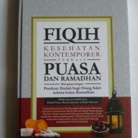Buku Fiqih Kesehatan Kontemporer Terkait Puasa Dan Ramadhan