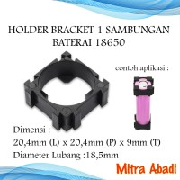 Holder Bracket 1 Sambungan Batre/Baterai 18650
