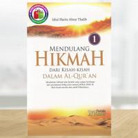 Mendulang Hikmah dari Kisah-Kisah dalam Al-Qur'an - Buku 1