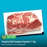 Daging Babi bagian Kapsim 1 Kg