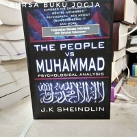 THE PEOPLE VS MUHAMMAD - Psychological analysis - J.K SHEINDLIN