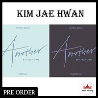 Kim Jae Hwan - ANOTHER [Mini Album Vol.1]