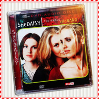 DVD Musik SheDaisy – Whole SheBang DVD Audio MLP5.1 DTSES6.1 PCM2
