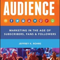 Audience: Marketing in the Age of Subscribers, Fans and... [eBook]