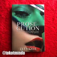 Novel PROSECUTION (Zeeyazee)