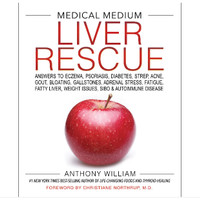 Medical Medium Liver Rescue by Anthony WIlliam - ebook kindle