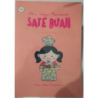 Buku Aku Jago Memasak: Sate Buah