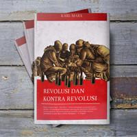 Revolusi dan Kontra Revolusi - Karl Marx