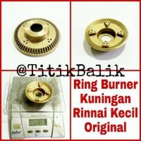 Burner Rinnai Kecil Asli Original - Ring Burner Kuningan Kompor Gas