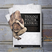 Teologi Politik Radikal - MIchael Novak