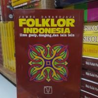 FOLKLOR INDONESIA By James Danandjaja