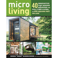 Micro Living: 40 Innovative Tiny Houses Equipped for Full-Time Living