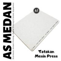 Busa Tatakan Mesin Press ukuran 40X50 Cm - Press Sablon Keramik Batu