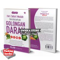 Buku Diet & Health : Diet Sehat Mudah Berdasarkan Golongan Darah