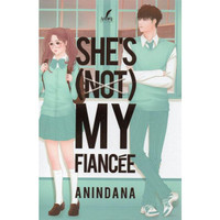 She's (Not) My Fiancee by Anindana