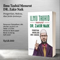 ILMU TAUHID MENURUT DR. ZAKIR NAIK
