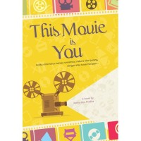 THIS MOVIE IS YOU (NOVEL)