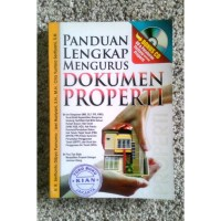 PANDUAN LENGKAP MENGURUS DOKUMEN PROPERTI   CD