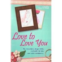 LOVE TO LOVE YOU (NOVEL)