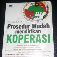 PROSEDUR MUDAH MENDIRIKAN KOPERASI