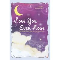 LOVE YOU EVEN MORE (NOVEL)