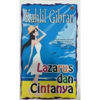 KAHLIL GIBRAN: LAZARUS & CINTANYA