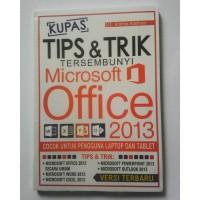KUPAS TIPS & TRIK TERSEMBUNYI MICROSOFT OFFICE 2013