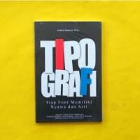 TIPOGRAFI (TIAP FONT MEMILIKI NYAWA DAN ARTI)