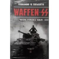 WAFFEN-SS: MESIN PERANG NAZI