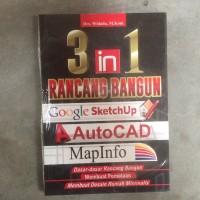 3 IN 1 RANCANG BANGUN GOOGLE SKETCHUP, AUTOCAD, & MAPINFO