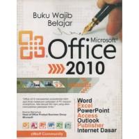 BUKU WAJIB BELAJAR MICROSOFT OFFICE 2010