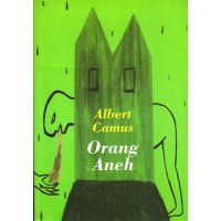 Novel Terjemahan Orang Aneh - Albert Camus