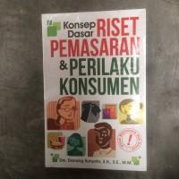 KONSEP DASAR RISET PEMASARAN & PERILAKU KONSUMEN