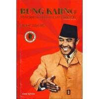 BUNG KARNO PENYAMBUNG LIDAH RAKYAT INDONESIA (2014)-HARD COVER