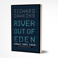 River Out of Eden, Suatu pandangan Hidup Darwinian - Richard Dawkins