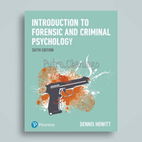 Introduction To Forensic and Criminal Psychology 6th Sixth by Howitt 6
