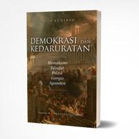 DEMOKRASI DAN KEDARURATAN: MEMAHAMI FILSAFAT POLITIK GIORGIO AGAMBEN