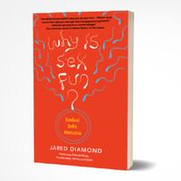 Why is Sexx fun? Evolusi Sekks Manusia - Jared Diamond -