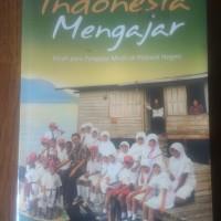 Buku Indonesia Mengajar - Pengajar Muda