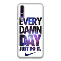 Indocustomcase Every Damn Day Nike Hard Case Cover For Huawei P20 Pro