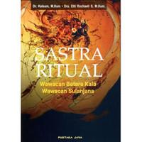 Sastra Ritual: Wawacan Batara Kala - Wawacan Sulanjana
