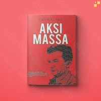 Aksi Massa - Tan Malaka