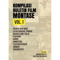 Kompilasi Buletin Film Montase Vol. 1