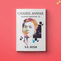 Chairil Anwar Pelopor Angkatan 45 (2018)
