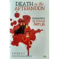 Death In The Afternoon - Ernest Hemingway