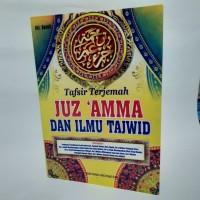 Juz Amma Tafsir Terjemah dan Ilmu Tajwid