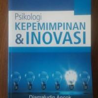 Psikologi Kepemimpinan & Inovasi - Djamaludin Ancok