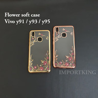 Vivo y91 / y93 / y95 Flower soft case