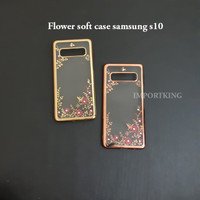 Samsung s10 Flower soft case