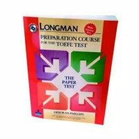 Longman Preparation Course For TOEFL Test: Paper Test with Answer Key
